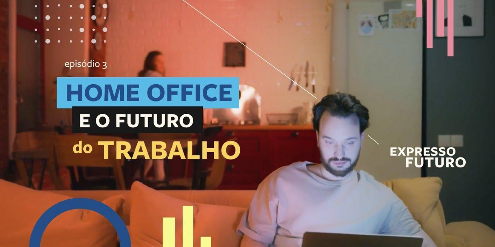 Expresso Futuro com Ronaldo Lemos: Home office e o Futuro do Trabalho  