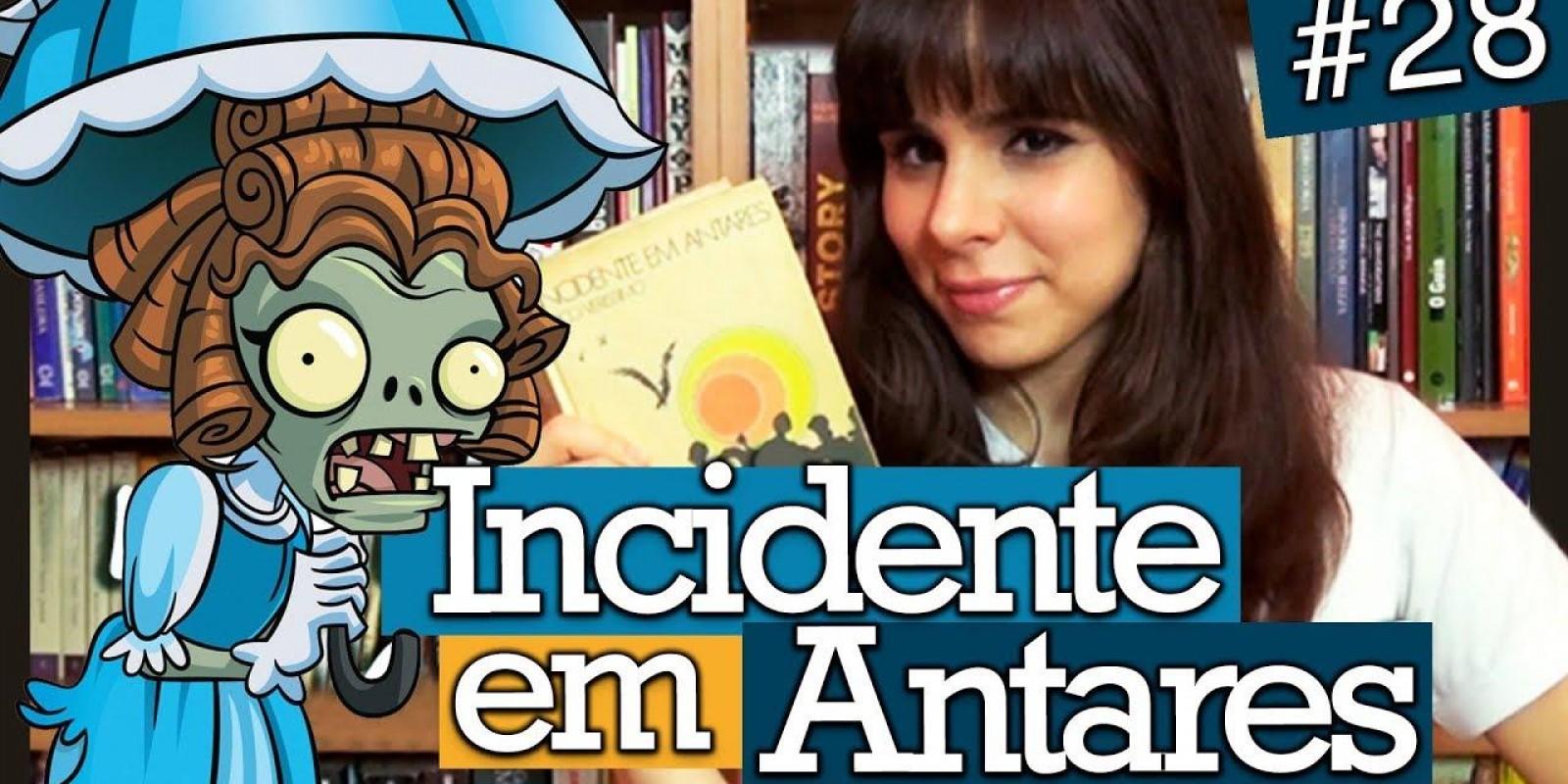 INCIDENTE EM ANTARES, DE ERICO VERISSIMO- LER ANTES DE MORRER
