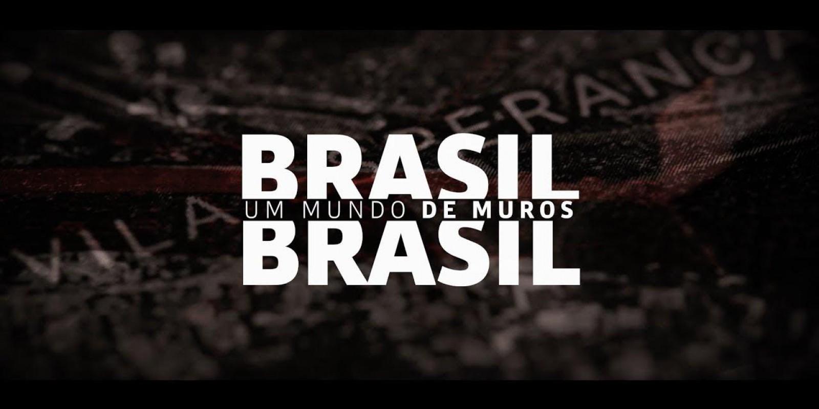 Um Mundo De Muros - Brasil